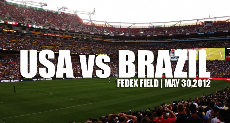 USA vs Brazil | May 30, 2012
